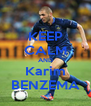 KEEP CALM AND Karim BENZEMA - Personalised Poster A4 size