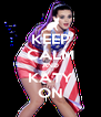 KEEP CALM AND KATY ON - Personalised Poster A4 size