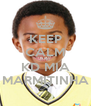 KEEP CALM AND KD MIA MARMITINHA - Personalised Poster A4 size