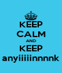 KEEP CALM AND KEEP anyiiiiinnnnk - Personalised Poster A4 size