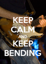 KEEP CALM AND KEEP BENDING - Personalised Poster A4 size
