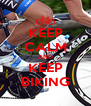 KEEP CALM AND KEEP BIKING - Personalised Poster A4 size