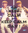 KEEP CALM AND KEEP CALM DAY ! - Personalised Poster A4 size