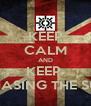 KEEP CALM AND KEEP  CHASING THE SUN - Personalised Poster A4 size