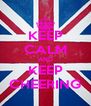 KEEP CALM AND KEEP CHEERING - Personalised Poster A4 size