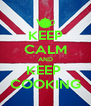 KEEP CALM AND KEEP  COOKING - Personalised Poster A4 size