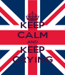 KEEP CALM AND KEEP CRYING - Personalised Poster A4 size