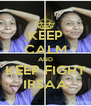 KEEP CALM AND KEEP FIGHT IRSAA - Personalised Poster A4 size