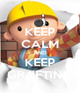 KEEP CALM AND KEEP GRAFTING - Personalised Poster A4 size