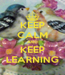 KEEP CALM AND KEEP LEARNING - Personalised Poster A4 size