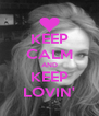 KEEP CALM AND KEEP LOVIN' - Personalised Poster A4 size