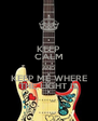 KEEP CALM AND KEEP ME WHERE THE LIGHT IS - Personalised Poster A4 size