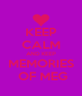 KEEP CALM AND KEEP MEMORIES  OF MEG - Personalised Poster A4 size
