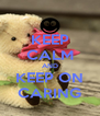 KEEP CALM AND KEEP ON CARING - Personalised Poster A4 size