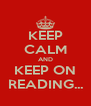 KEEP CALM AND KEEP ON READING... - Personalised Poster A4 size