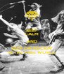 KEEP CALM AND KEEP ON ROCKIN' IN THE FREE WORLD - Personalised Poster A4 size