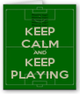 KEEP CALM AND KEEP PLAYING - Personalised Poster A4 size