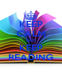 KEEP CALM AND KEEP READING - Personalised Poster A4 size