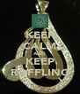 KEEP CALM AND KEEP ROFFLING - Personalised Poster A4 size