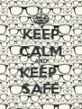 KEEP CALM AND KEEP  SAFE - Personalised Poster A4 size