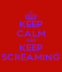 KEEP CALM AND KEEP SCREAMING - Personalised Poster A4 size