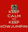 KEEP CALM AND KEEP SHOWJUMPING - Personalised Poster A4 size