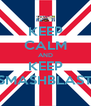 KEEP CALM AND KEEP SMASHBLAST - Personalised Poster A4 size