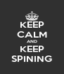 KEEP CALM AND KEEP SPINING - Personalised Poster A4 size
