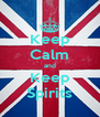 Keep Calm and Keep Spirits - Personalised Poster A4 size