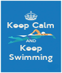 Keep Calm  AND Keep Swimming - Personalised Poster A4 size