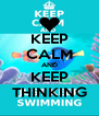 KEEP CALM AND KEEP THINKING - Personalised Poster A4 size