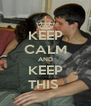 KEEP CALM AND KEEP THIS  - Personalised Poster A4 size