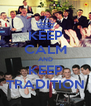 KEEP CALM AND KEEP TRADITION - Personalised Poster A4 size