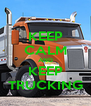 KEEP CALM AND KEEP TRUCKING - Personalised Poster A4 size