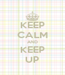 KEEP CALM AND KEEP UP - Personalised Poster A4 size