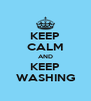 KEEP CALM AND KEEP WASHING - Personalised Poster A4 size