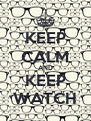 KEEP CALM AND KEEP WATCH - Personalised Poster A4 size