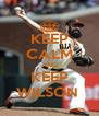 KEEP CALM AND KEEP WILSON  - Personalised Poster A4 size