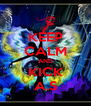 KEEP CALM AND KICK A.S - Personalised Poster A4 size