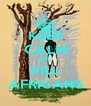 KEEP CALM AND KILL AFRICANS - Personalised Poster A4 size