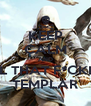 KEEP CALM AND KILL THAT F*CKING TEMPLAR - Personalised Poster A4 size