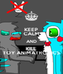 KEEP CALM AND KILL TOY ANIMATRONICS - Personalised Poster A4 size
