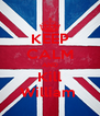 KEEP CALM AND Kill William  - Personalised Poster A4 size