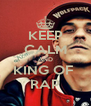KEEP CALM AND KING OF  RAP - Personalised Poster A4 size