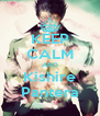 KEEP CALM AND Kishire Pantera - Personalised Poster A4 size