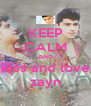 KEEP CALM AND kiss and love zayn - Personalised Poster A4 size