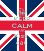 KEEP CALM AND Kiss  cat  - Personalised Poster A4 size