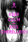 KEEP CALM AND KISS CHERELLE101 - Personalised Poster A4 size