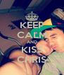 KEEP CALM AND KISS CHRIS - Personalised Poster A4 size