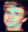 KEEP CALM AND kiss EDDIE - Personalised Poster A4 size